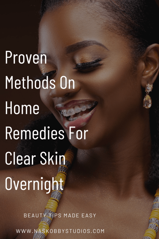 Proven Methods On Home Remedies For Clear Skin Overnight