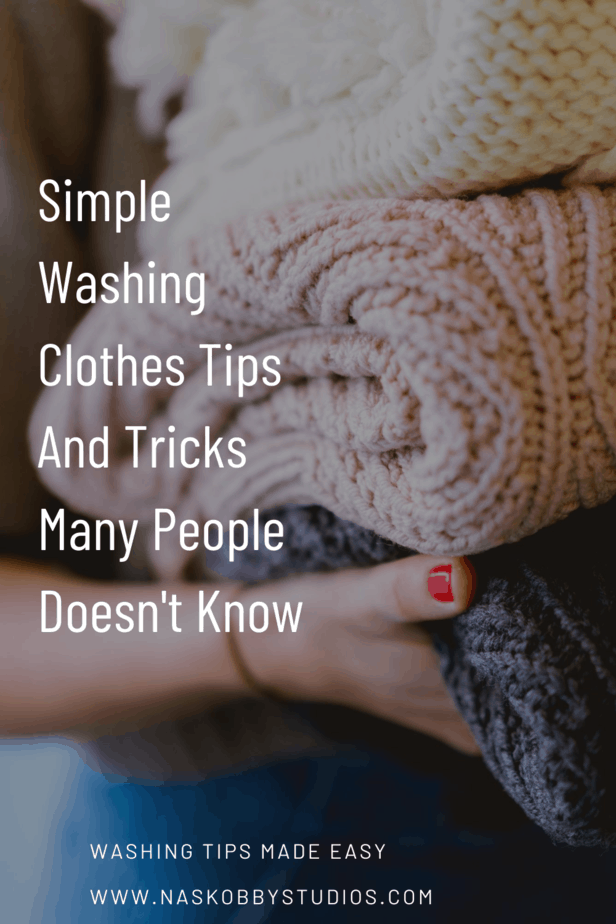 Simple Washing Clothes Tips And Tricks Many People Doesn't Know